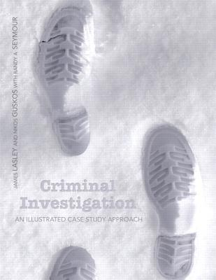 Criminal Investigation By Lasley, James R./ Guskos, Nikos R
