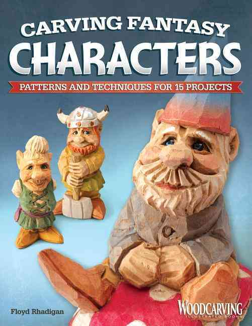 Carving Fantasy Characters By Rhadigan, Floyd