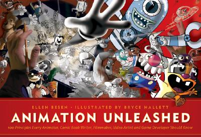 Animation Unleashed By Besen, Ellen/ Hallett, Bryce (ILT)